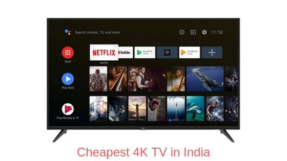 cheapest 4k tv india