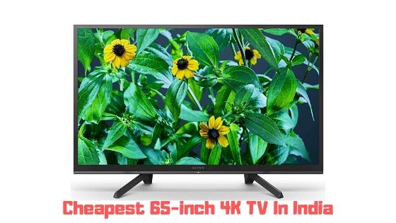 cheapest 65-inch 4K TV in India